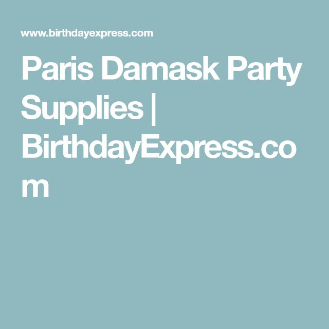 Paris Damask Party Supplies | BirthdayExpress.com