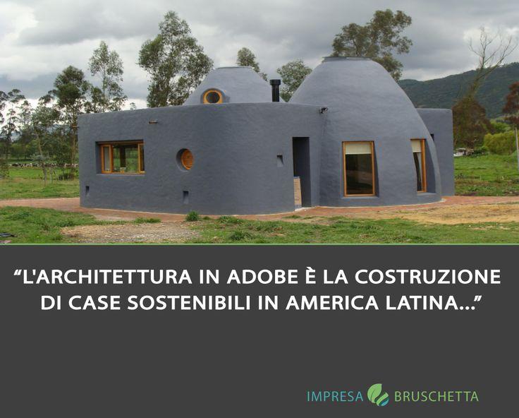 LA COSTRUZIONE IN TERRA  L'architettura in adobe è la costruzione di case sostenibili in America Latina utilizzando sacchetti di plastica riempiti con il 70% di sabbia e il 30% di argilla.  #impresabruschetta