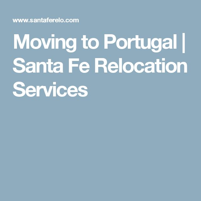 Moving to Portugal | Santa Fe Relocation Services