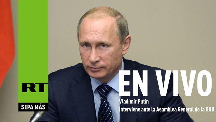 Histórico discurso de Vladímir Putin en la 70ª Asamblea General de la ON...