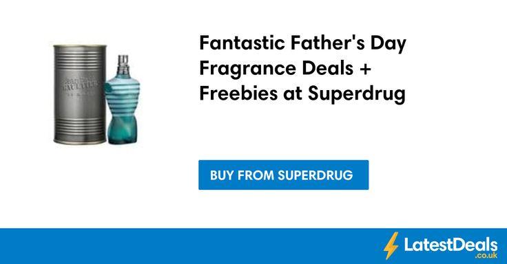 Fantastic Father's Day Fragrance Deals + Freebies at Superdrug