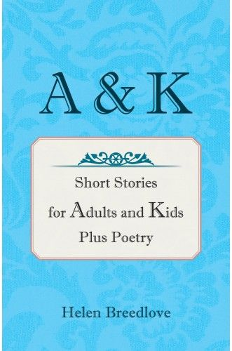 Anthologies: A & K is a collection of literary works in three categories adult short stories which focus on human relationships; read-aloud stories for children; and poems, many of which reflect an appreciation for nature and for life's experiences. - See more at: http://spotlinkdigital.com/anthologies/86097-a-and-k.html#sthash.LqxAcr9s.dpuf
