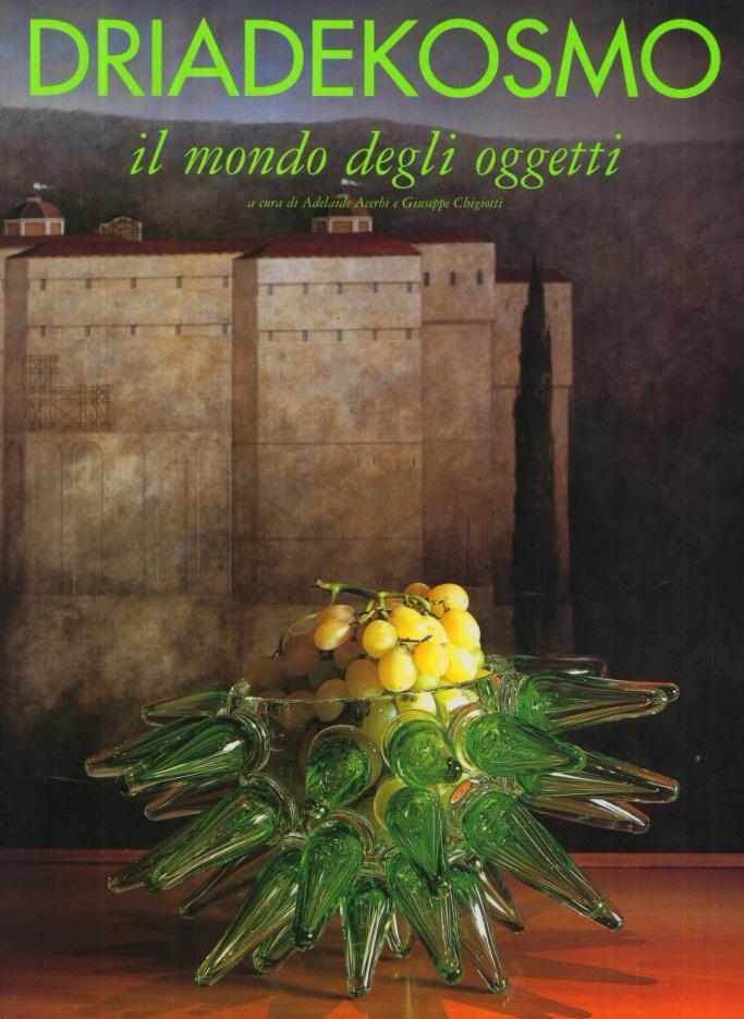 DRIADEKOSMO - Il mondo degli oggetti - a cura di Adelaide Acerbi e Giuseppe Chigiotti