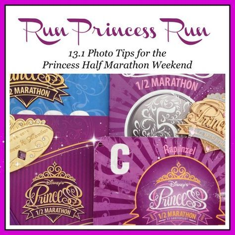 Run Princess Run: 13.1 Photo Tips for the Princess Half Marathon Weekend | Capturing Magic