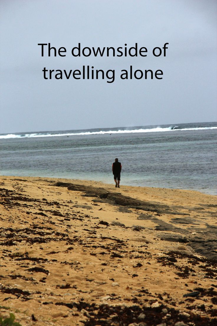 There are a few downsides of travelling alone. Here are they: http://aworldofbackpacking.com/travelling-alone-2/