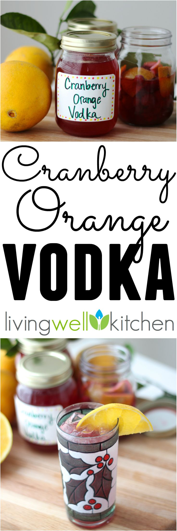 Homemade infused vodka perfect for a Christmas gift or to make fun holiday alcoholic beverages. Cranberry Orange Vodka recipe is great for a festive holiday drink or even as a signature party drink idea