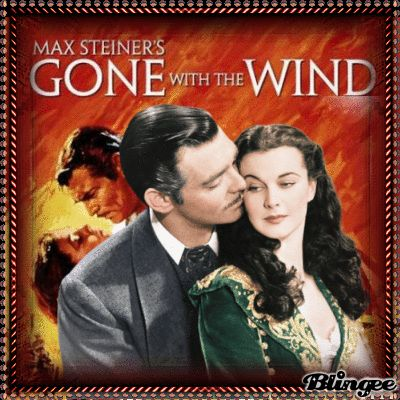MOVIE ( GONE WITH THE WIND)
