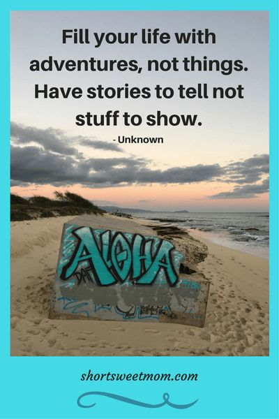20 of the Best Inspirational Quotes for Adventurous Families. Visit shortsweetmom.com to see all 20 quotes and be inspired.