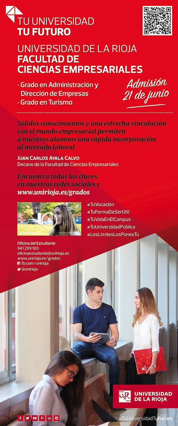 Grados Facultad de Ciencias Empresariales:  Grado en Administración y Dirección de Empresas  Grado en Turismo   www.gradosunidioja.es