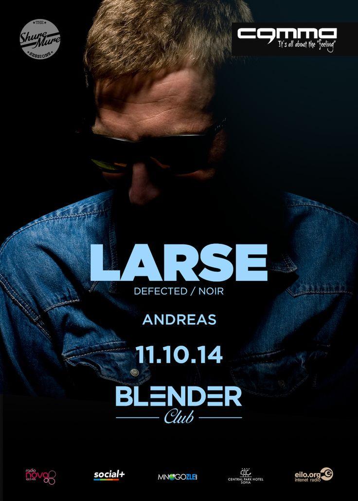 The Shure-Mure Sessions с LARSE! oт COMMA Group на 11 октомври (събота), а мястото - столичният клуб Blender.