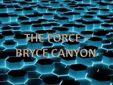 The Force - Bryce Canyon