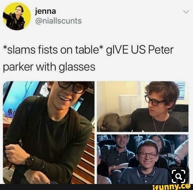 Slams Fists On Table Glve Us Peter Parker With Glasses