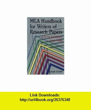 Mla Handbook For Writers Of Research Papers  th Edition Ebook Dr Abel Scribe PhD      Updated MLA Handbook with Writing