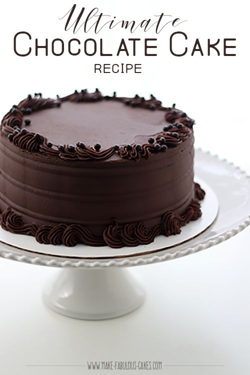 Decadent Ultimate Chocolate Cake Recipe by Make Fabulous Cakes