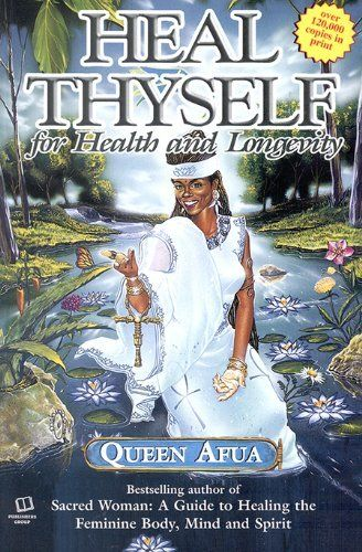 Heal Thyself: For Health and Longevity by Queen Afua, http://www.amazon.com/dp/1886433763/ref=cm_sw_r_pi_dp_0NUTqb0MDC6FN