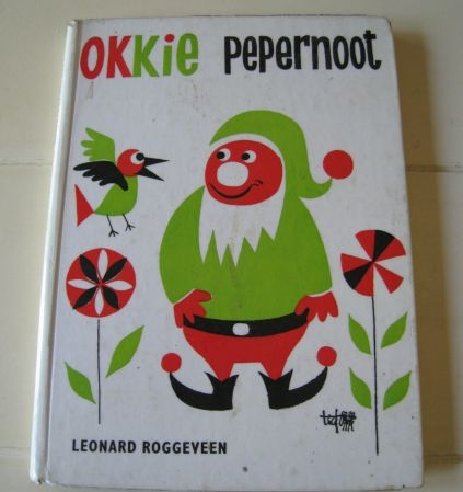 """""""Okkie Pepernoot""""...another children's book and stories I grew up with..."""