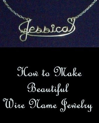 How To Make Wire Name Jewelry