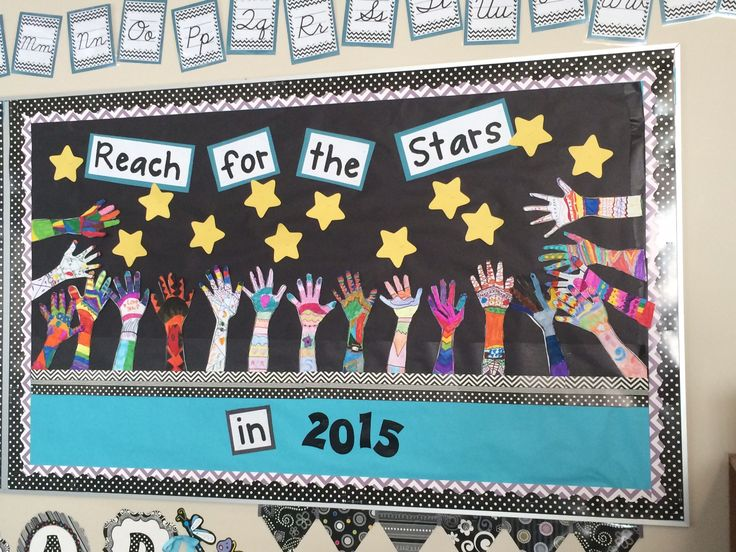 """New Year's Bulletin Board:  Students trace their arm and hand and decorate it with goals, things special to them, etc.  """"Reach for the Stars"""" in the new year ahead."""