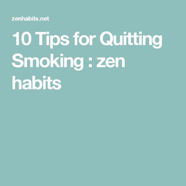 10 Tips for Quitting Smoking : zen habits
