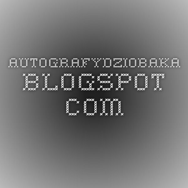 autografydziobaka.blogspot.com