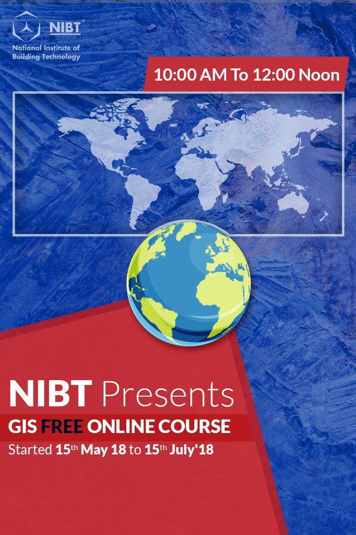 Good News For All Grads Nibt Presents Online Free Gis Course