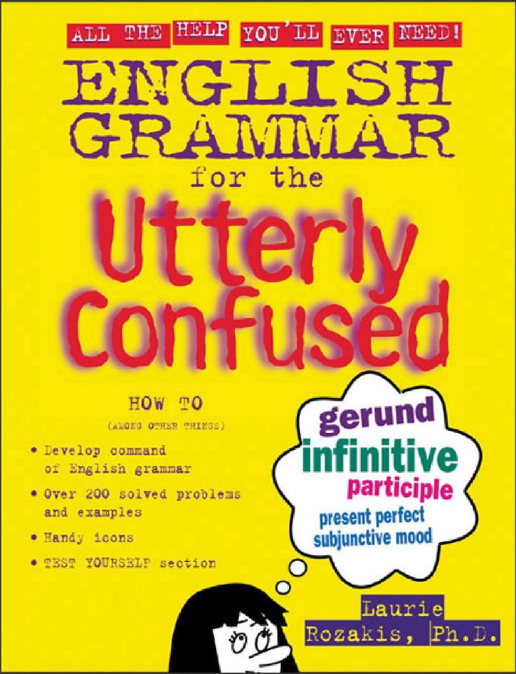 Mcgraw hill english grammar for the utterly confused