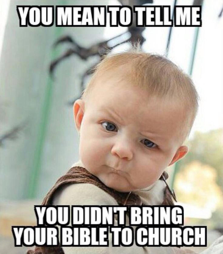 d152646d37ca7cba4189602fb5c66f80 funny baby faces funny baby pictures 58 best christian memes images on pinterest christian life,Christian Memes Pinterest