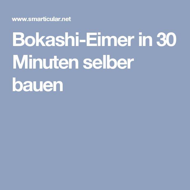 Elegant Bokashi Eimer in Minuten selber bauen