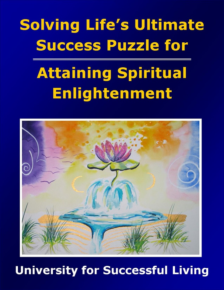 """Attaining Spiritual Enlightenment focuses on spiritual, not religious, aspects of our lives: our sense of purpose and our interaction and communication with the eternal Spirit-Self that naturally exists within each of us. This interactive """"how to guidebook"""" includes insightful self-discovery exercises that help you learn how to recognize, apply, and enjoy your spirituality and the ways in which this understanding affects all areas of your life."""
