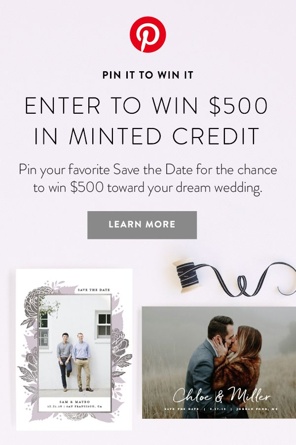 5de6965811cfd1 Enter to win  500 in Minted credit. Pin your favorite Save the Date from  our