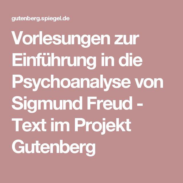 Vorlesungen zur Einführung in die Psychoanalyse von Sigmund Freud - Text im Projekt Gutenberg