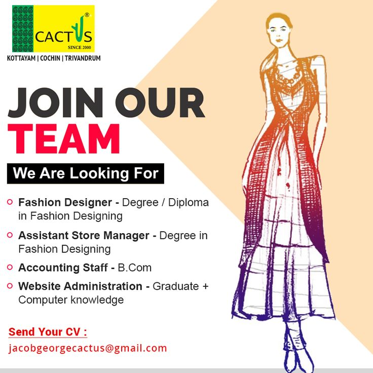 We Are Hiring Currently We Have The Following Vacancies For Our Kottayam Cochin Trivand Diploma In Fashion Designing Computer Knowledge We Are Hiring