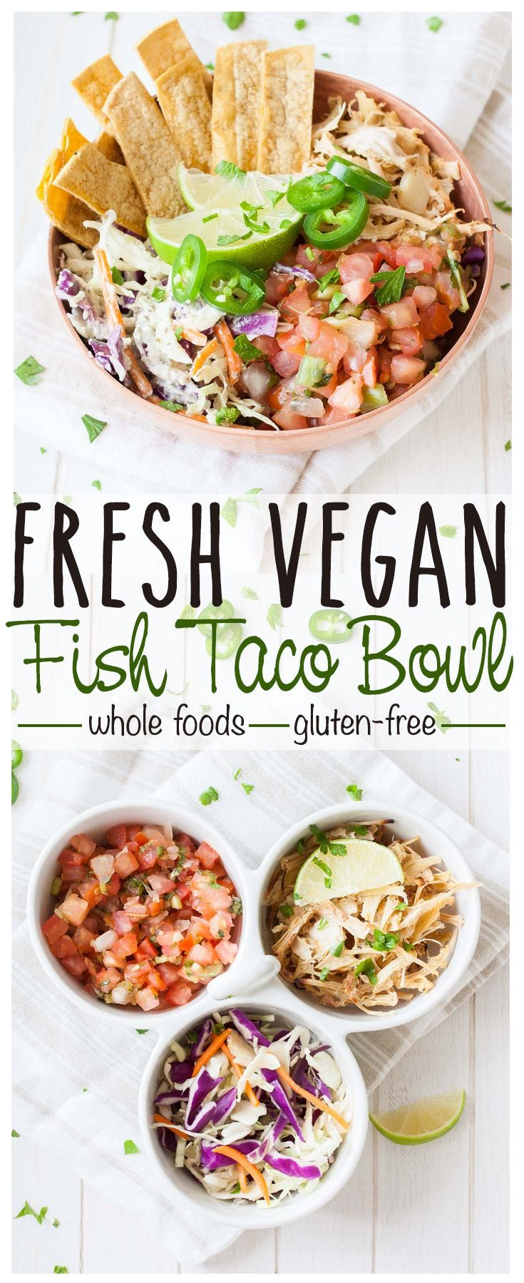 Vegan Fish Taco Bowl | www.veggiesdontbite.com | #vegan #wholefoods #glutenfree…