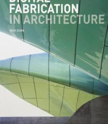 Digital Fabrication In Architecture PDF
