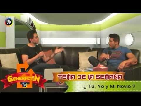Generación G ¿Tú, Yo y mi Novio? CanalG Televisión Parte 4 - YouTube
