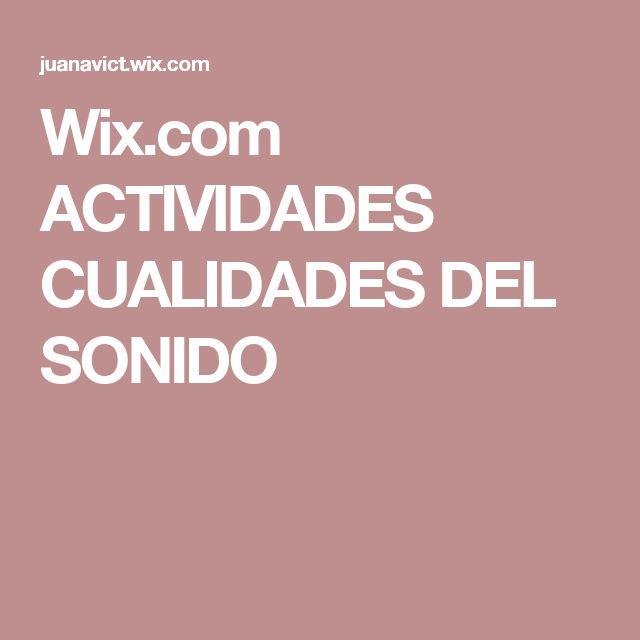 Wix.com ACTIVIDADES CUALIDADES DEL SONIDO