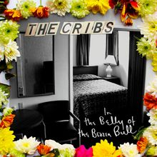 The Cribs Belly of the Brazen Bull