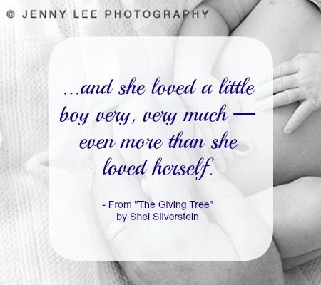 ...and she loved a little boy very, very much - even more than she loved herself. -Shel Silverstein