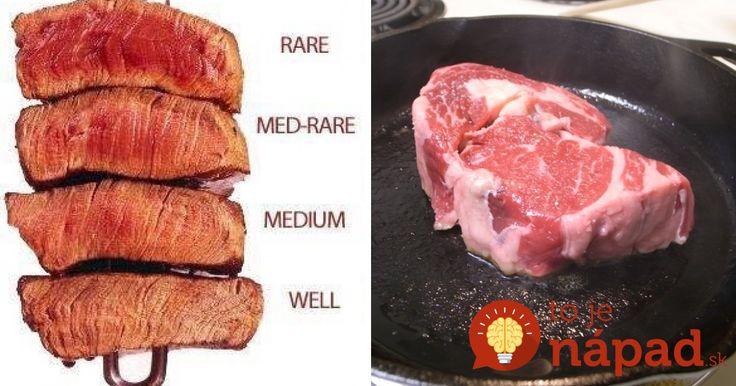 Ako pripraviť perfektný steak prepečený presne tak, ako to chcete? S touto pomôckou to zvládnete ako profesionál.