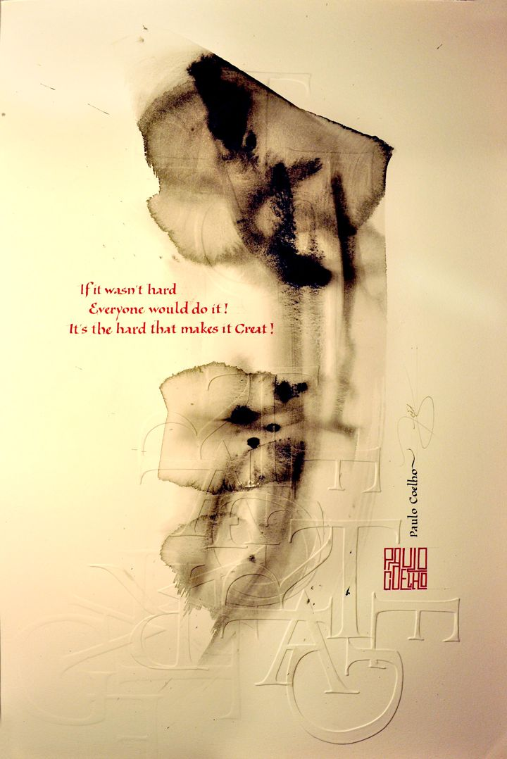 Loredana Zega (The Passionate Pen 2015 Calligraphy Conference) Paulo-Coelho-HARD-r