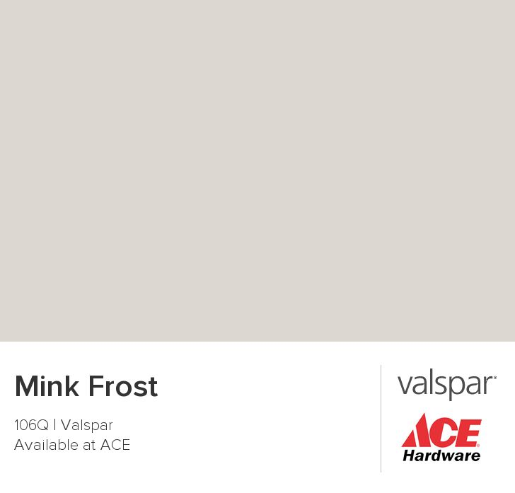 Mink Frost From Valspar Home Ideas Pinterest Mink Colors And Hallways