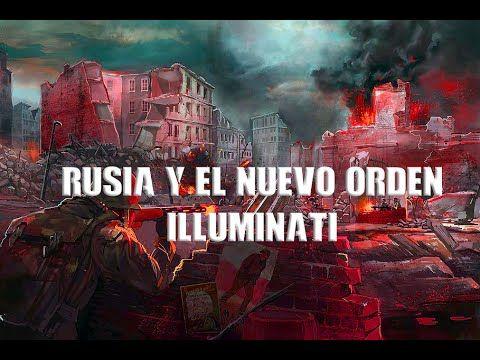 Rusia y el Nuevo Orden Mundial Illuminati