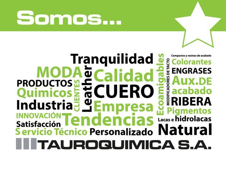 ¿Quiénes somos? #Tauroquimica