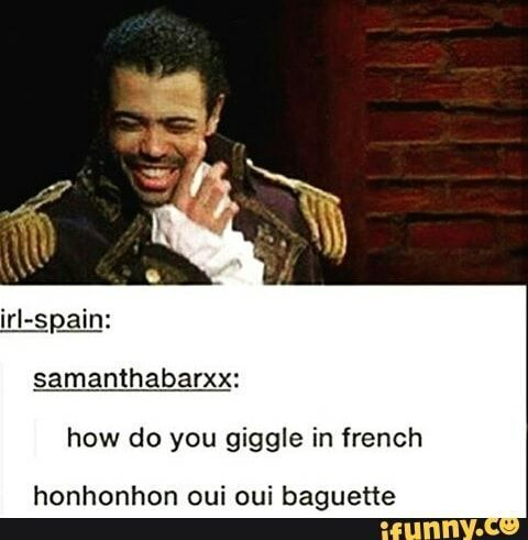 Hamilton Memes 2 - French Giggling | Me too | Hamilton ...