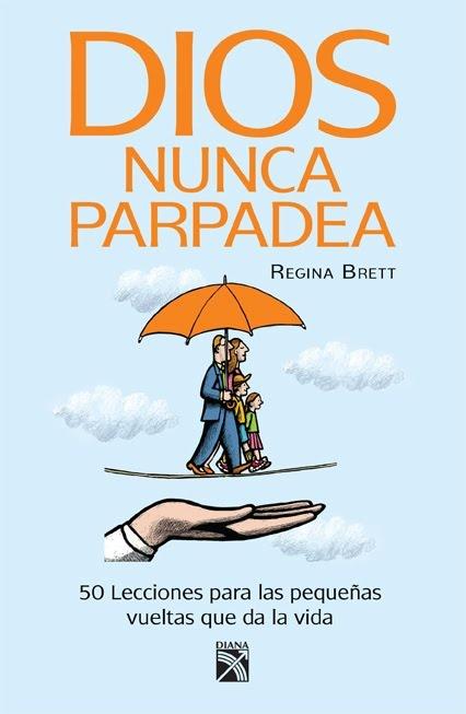Dios nunca parpadea - Regina Brett #libros #literatura