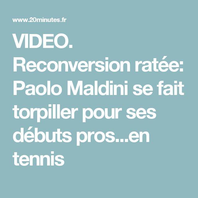 VIDEO. Reconversion ratée: Paolo Maldini se fait torpiller pour ses débuts pros...en tennis