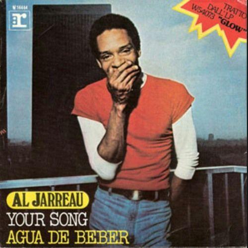 Listen to Al Jarreau - Your Song mp3 by zhuzhakhatchapuridze