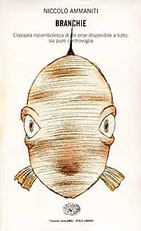 Niccolò Ammaniti Branchie