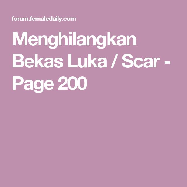 Menghilangkan Bekas Luka / Scar - Page 200