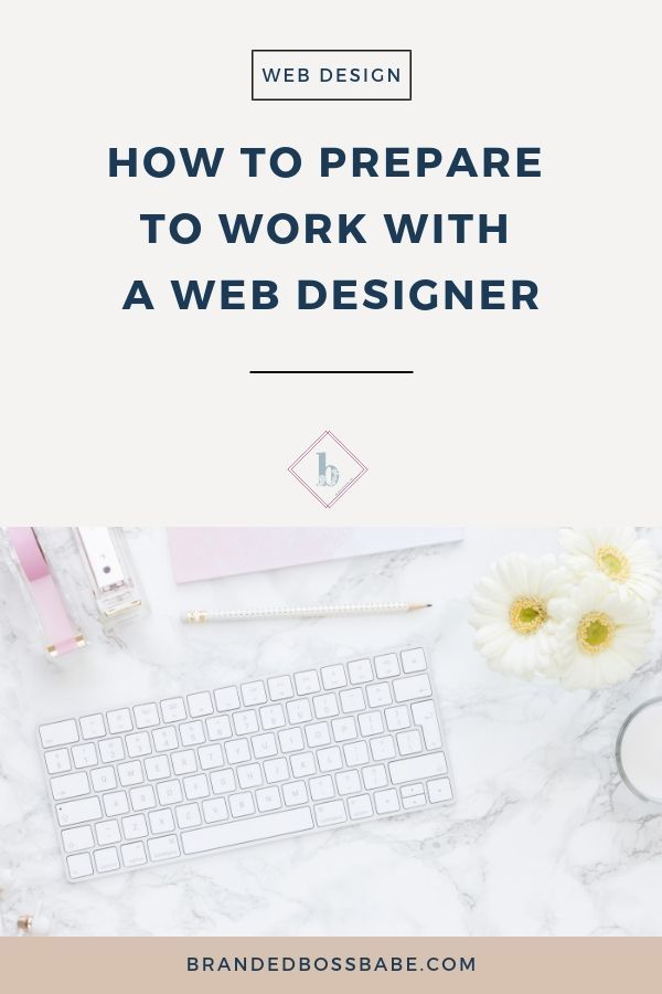 How To Prepare To Work With A Web Designer With Images Web Design Web Design Tips Blog Design